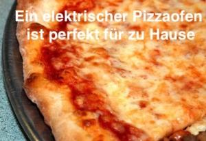 Elektrischer Pizzaofen für zu Hause